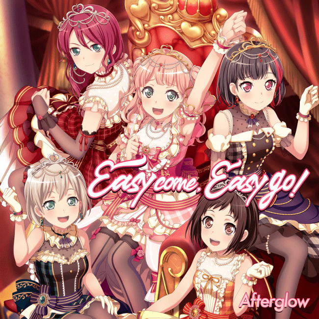 Afterglow「Easy come, Easy go!」本日発売!